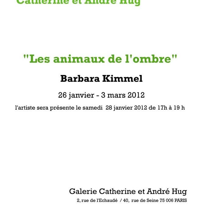 2012 / Les animaux de l'ombre – Galerie Hug